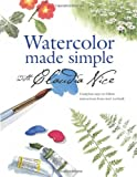 Watercolor Made Simple with Claudia Nice, Claudia Nice, 158180251X