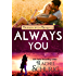 Always You: A Lilac Bay Novel (Friends with Benefits)