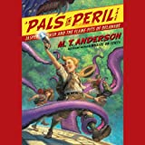Jasper Dash and the Flame-Pits of Delaware: A Pals in Peril Tale