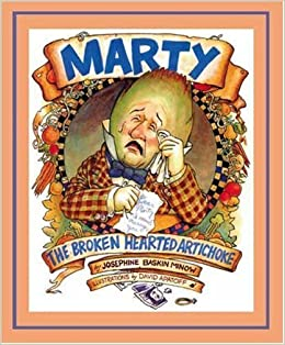 Book Marty the Broken Hearted Artichoke – November 1, 2006