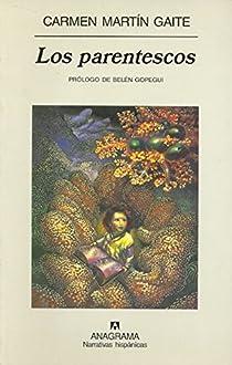 Los parentescos par Martín Gaite
