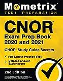 CNOR Exam Prep Book 2020 and 2021 - CNOR Study