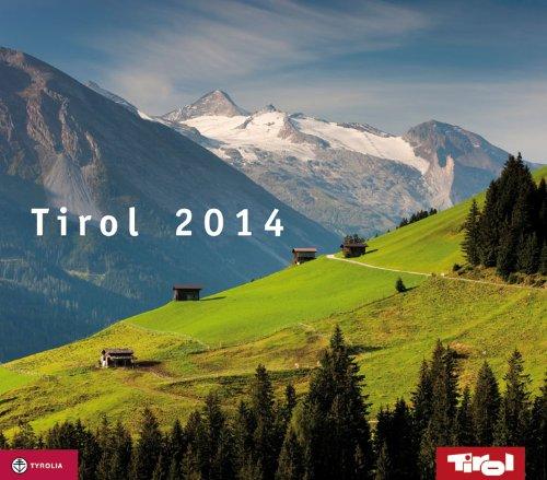 Tirol 2014: Wandkalender mit Spirale