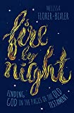 Fire by Night: Finding God in the Pages of the