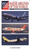Major Airlines of the World, Günter Endres, 1840373407