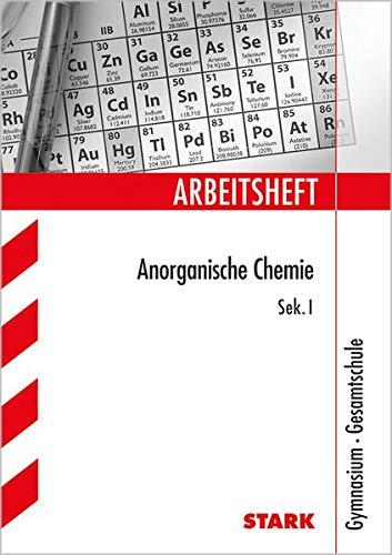 Arbeitsheft Gymnasium - Anorganische Chemie Sek I