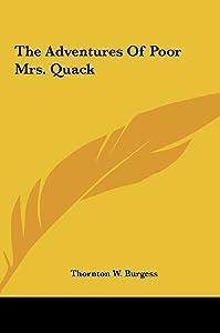 The Adventures Of Poor Mrs. Quack