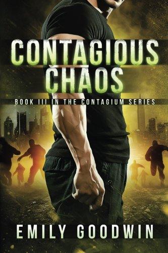 Contagious Chaos (The Contagium Series) (Volume 1) PDF