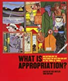 What Is Appropriation?, Rex Butler, 187579249X
