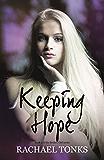 Keeping Hope (Broken Girl Series)