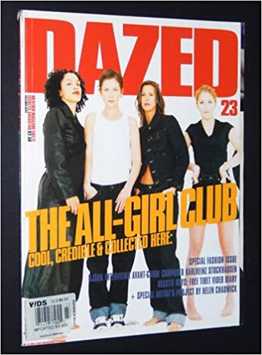 dazed confused magazine 23 august 1996 the all girl club