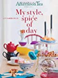 アフタヌーンティー My style, spice of a day
