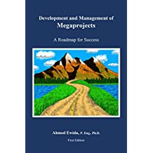 Development and Management of Megaprojects