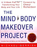 The Mind-Body Makeover Project, Michael Gerrish, 007138250X