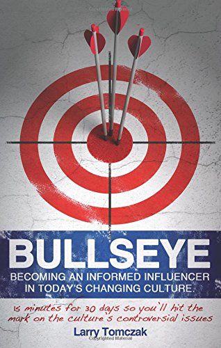 Bullseye: Becoming An Informed Influencer In Today's Changing Culture