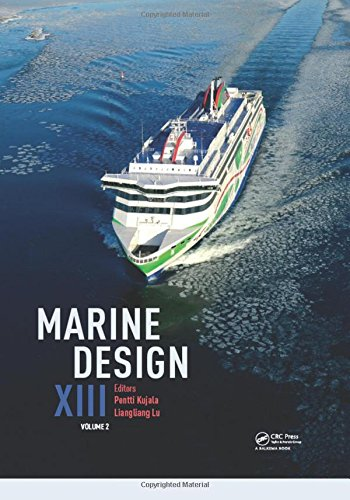 Marine Design XIII, Volume 2: Proceedings of the 13th International Marine Design Conference (IMDC 2018), June 10-14, 2018, Helsinki, Finland