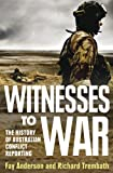 Witnesses to War, Fay Anderson and Richard Trembath, 0522856446