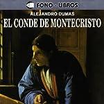 El Conde de Montecristo [The Count of Montecristo] | Alexandre Dumas