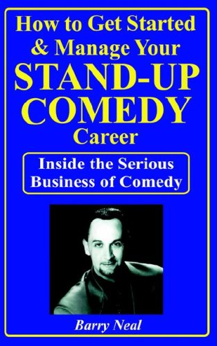 How to Get Started & Manage Your Stand-Up Comedy Career pdf