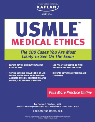 Kaplan Medical Usmle Medical Ethics The 100 Cases You Are Most Likely To See On The Exam Fischer Conrad 9781419542091 Books Amazon Ca