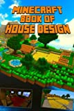 Minecraft: Book of House Design, Minecraft Books and Minecraft Library, 1502305666