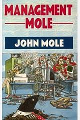 Management Mole Kindle Edition