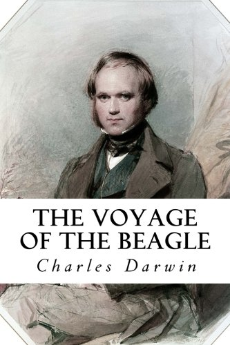 The Voyage of the Beagle (Darwin Illustrated)