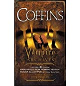 (COFFINS: THE VAMPIRE ARCHIVES, VOLUME 3) BY PENZLER, OTTO(AUTHOR)Paperback Nov-2010