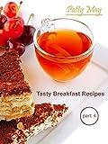 Tasty Breakfast Recipes Part 4