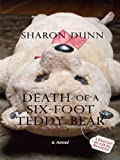 Death of a Six-Foot Teddy Bear, Sharon Dunn, 1410411125