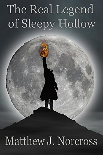 The Real Legend Of Sleepy Hollow