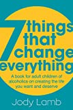7 Things That Change Everything
