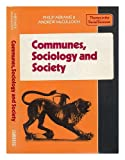 Communes, Sociology and Society, Abrams, P. and McCulloch, A., 0521211883