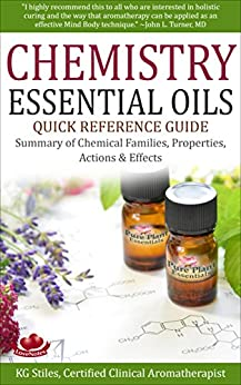 CHEMISTRY ESSENTIAL OILS REFERENCE Properties ebook