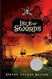 Isle of Swords/Isle of Fire