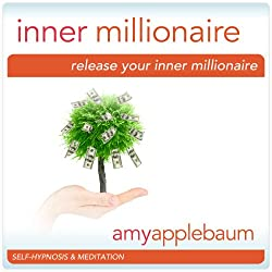 Release Your Inner Millionaire (Self-Hypnosis & Meditation)