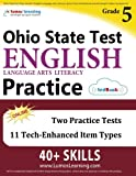 Ohio State Test Prep: Grade 5 English Language Arts Literacy (ELA) Practice Workbook and Full-length Online Assessments: OST Study Guide