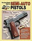 Gun Digest Book of Semi-Auto Pistols, , 0896891747