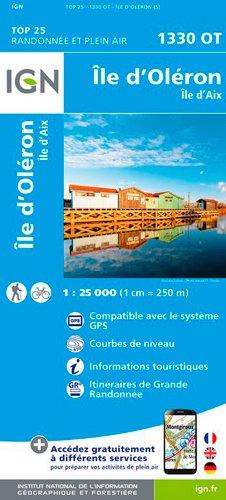 Read Online Ile d'Oleron / Ile d'Aix 2017: IGN.1330OT pdf epub