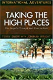 Taking the High Places: The Gospel's Triumph Over