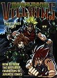 Manga Mania Villains, Christopher Hart, 0823029719