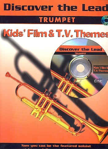 Discover The Lead: Kids' Film And T.V. Themes For Trumpet. Partitions, CD pour Trompette ()