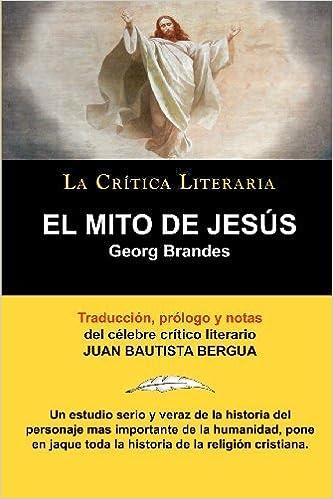 El Mito de Jesus by Georg Brandes (2010-04-01): Amazon.com ...