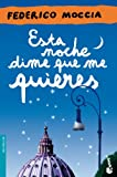 Esta Noche Dime Que Me Quieres (Booket Logista)