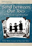 Sand Between Our Toes, Polly Wylly Cooper and Ellen Lyle Taber, 1933483261