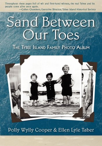 Island Album - Sand Between Our Toes: The Tybee Island Family Photo Album