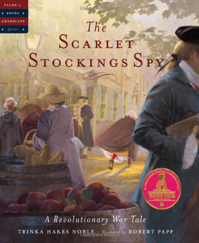 The Scarlet Stockings Spy (Tales of Young Americans) ()