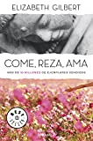 Image of Come, reza, ama / Eat, Pray, Love (Spanish Edition)