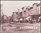 img - for Historic Janesville: An Architectural History of Janesville, Wisconsin book / textbook / text book