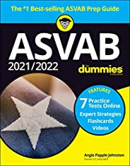 2021 / 2022 ASVAB For Dummies: Book + 7 Practice Tests Online + Flashcards + Video (For Dummies (Career/Educat